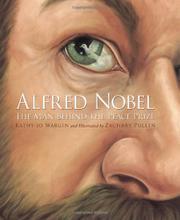 ALFRED NOBEL by Kathy-jo Wargin