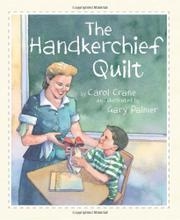 THE HANDKERCHIEF QUILT by Carol Crane