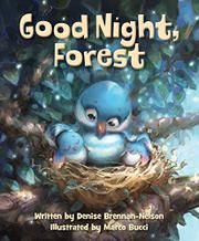 GOOD NIGHT, FOREST by Denise Brennan-Nelson