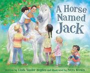A HORSE NAMED JACK by Linda Vander Heyden