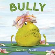 BULLY by Jennifer Sattler