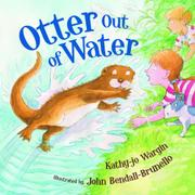 OTTER OUT OF WATER by Kathy-jo Wargin