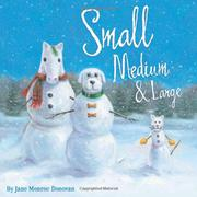 SMALL, MEDIUM & LARGE by Jane Monroe Donovan