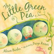 THE LITTLE GREEN PEA by Alison Barber