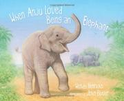 Book Cover for WHEN ANJU LOVED BEING AN ELEPHANT