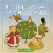 THE TWELVE DAYS OF CHRISTMAS by Dan Andreasen