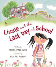 LIZZIE AND THE LAST DAY OF SCHOOL by Trinka Hakes Noble
