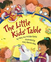 THE LITTLE KIDS' TABLE by Mary Ann McCabe Riehle