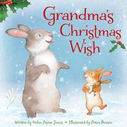 GRANDMA'S CHRISTMAS WISH by Helen Foster James