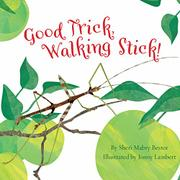 GOOD TRICK, WALKING STICK by Sheri Mabry Bestor