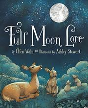 FULL MOON LORE by Ellen Wahi