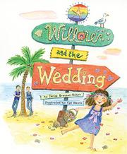 WILLOW AND THE WEDDING by Denise Brennan-Nelson