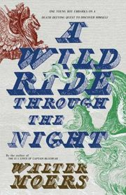 A WILD RIDE THROUGH THE NIGHT by Walter Moers