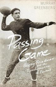 PASSING GAME by Murray Greenberg
