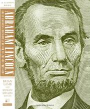 ABRAHAM LINCOLN by Brian Lamb