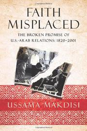 FAITH MISPLACED by Ussama Makdisi