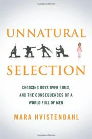 UNNATURAL SELECTION by Mara Hvistendahl