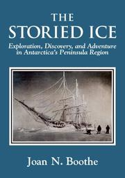 THE STORIED ICE by Joan N. Boothe