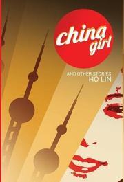 CHINA GIRL by Ho  Lin