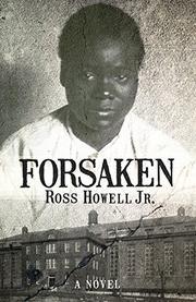 FORSAKEN by Ross Howell Jr.