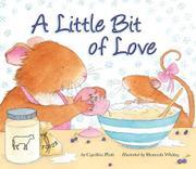 A LITTLE BIT OF LOVE by Cynthia Platt