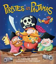 PIRATES IN PAJAMAS by Caroline Crowe