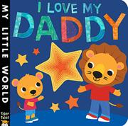 I LOVE MY DADDY by Jonathan Litton