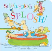 SPLISH, SPLASH, SPLOSH! by David Melling