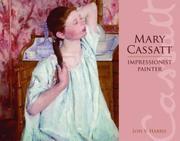 MARY CASSATT by Louis V. Harris