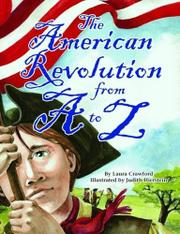 THE AMERICAN REVOLUTION FROM A TO Z by Laura Crawford
