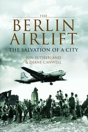 BERLIN AIRLIFT by Jon Sutherland