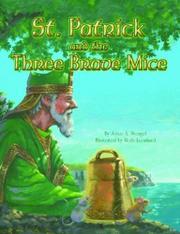 ST. PATRICK AND THE THREE BRAVE MICE by Joyce A. Stengel