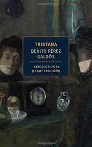 TRISTANA by Benito Pérez Galdós