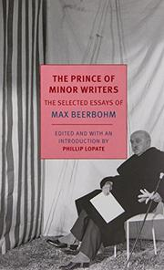 THE PRINCE OF MINOR WRITERS by Max Beerbohm