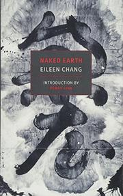 NAKED EARTH by Eileen Chang