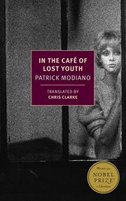 IN THE CAFÉ OF LOST YOUTH by Patrick Modiano