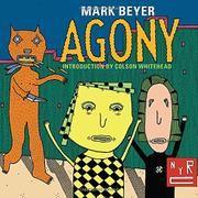 AGONY by Mark Beyer