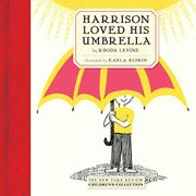 HARRISON LOVED HIS UMBRELLA by Rhoda Levine