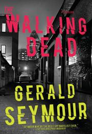 WALKING DEAD by Gerald Seymour