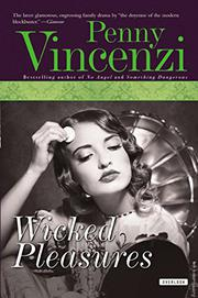 WICKED PLEASURES by Penny Vincenzi