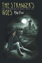 Book Cover for THE STRANGER'S WOES
