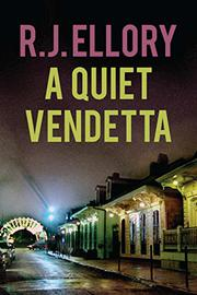 A QUIET VENDETTA by R.J. Ellory