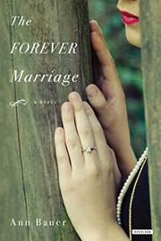 THE FOREVER MARRIAGE by Ann Bauer