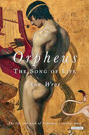 ORPHEUS by Ann Wroe