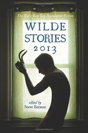 Wilde Stories 2013 by Steve Berman