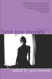 Best Gay Stories 2013 by Steve Berman