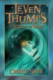 Book Cover for LEVEN THUMPS AND THE EYES OF THE WANT