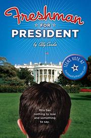 FRESHMAN FOR PRESIDENT by Ally Condie