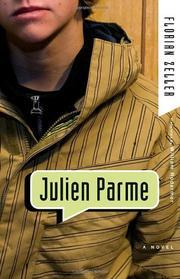 JULIEN PARME by Florian Zeller