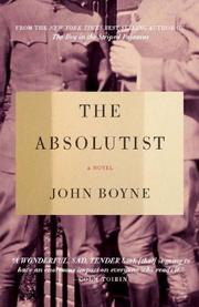 THE ABSOLUTIST by John Boyne